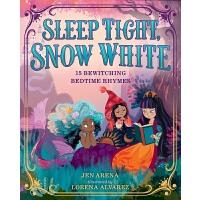【中商原版】快睡吧,白雪公主 英文原版 Sleep Tight, Snow White 精装 睡前故事绘本 韵文歌谣