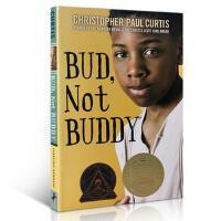 【全店300减100】英文原版 我叫巴德不叫巴弟 Bud Not Buddy 纽伯瑞儿童文学奖 巴德 不是巴迪 全英文版
