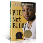 英文原版 我叫巴德不叫巴弟 Bud Not Buddy 纽伯瑞儿童文学奖 巴德 不是巴迪 全英文版小说儿童读物 进口英