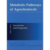 【预订】Metabolic Pathways of Agrochemicals: Part 2: