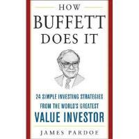 【预订】How Buffett Does It: 24 Simple Investing Strategies