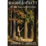 【预订】David Crockett, His Life and Adventures