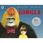 英文原版绘本 Gorilla 大猩猩 儿童启蒙图画故事书 Anthony Browne 安东尼布朗 30周年纪念版