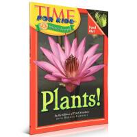 Time for Kids: Plants!时代儿童百科普读物植物英文原版少儿绘本