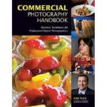 【预订】Commercial Photography Handbook: Business Techniques
