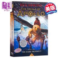 【中商原版】阿波罗的审判2 英文原版 The Trials of Apollo #2:The Dark Prophec