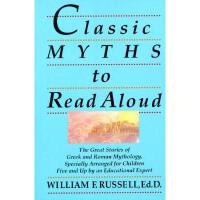 【预订】Classic Myths to Read Aloud: The Great Stories of