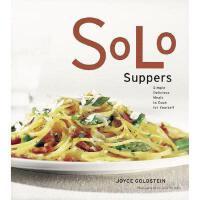 【预订】Solo Suppers: Simple Delicious Meals to Cook for