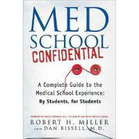 【预订】Med School Confidential: A Complete Guide to the