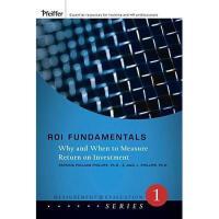 【预订】Roi Fundamentals: Why And When To Measure Return On
