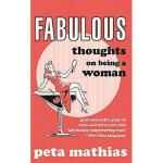 【预订】Fabulous: Thoughts on Being a Woman