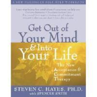 【预订】Get Out of Your Mind & Into Your Life: The New