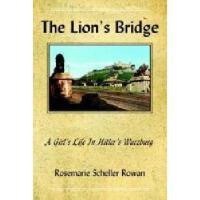 【预订】The Lion's Bridge: A Girl's Life in Hitler's