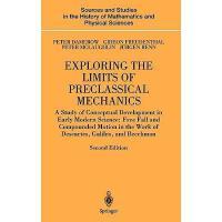 【预订】Exploring the Limits of Preclassical Mechanics: A