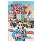【预订】Baby Don't Smoke