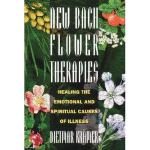 【预订】New Bach Flower Therapies: Healing the Emotional and