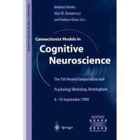 【预订】Connectionist Models in Cognitive Neuroscience: The