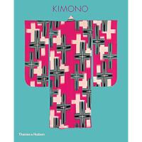 【预订】KIMONO The Art and Evolution of Japanese Fashion日本和服时尚