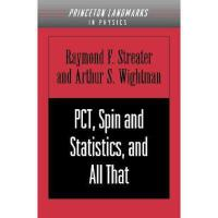 【预订】PCT, Spin and Statistics, and All That