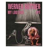 Werner Buttner: My Looting Eye沃纳 布特纳 趣味视觉传达设计书