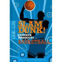【预订】Slam Dunk! Science Projects with Basketball