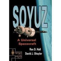 【预订】Soyuz: A Universal Spacecraft