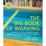 【预订】The Big Book of Weaving: Handweaving in the Swedish