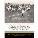 【预订】A Guide to Rugby: An Overview, Laws, Rugby Sevens, Tag