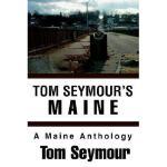 【预订】Tom Seymour's Maine: A Maine Anthology
