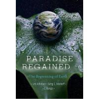【预订】Paradise Regained: The Regreening of Earth