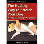 【预订】The Healthy Way to Stretch Your Dog: A Physical
