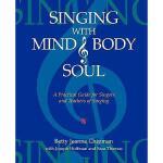 【预订】Singing with Mind, Body, and Soul: A Practical Guide