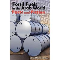 【预订】Fossil Fuels in the Arab World: Facts and Fiction