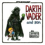 Darth Vader and Son 星球大战:黑武士与儿子