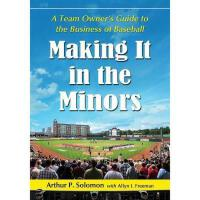 【预订】Making It in the Minors: A Team Owner's Lessons in