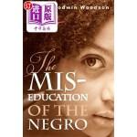 【中商海外直订】The Mis-Education of the Negro