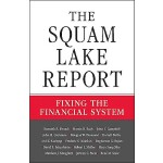【预订】The Squam Lake Report: Fixing the Financial System