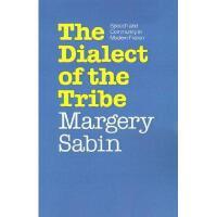 【预订】Dialect of the Tribe: Speech and Community in Modern