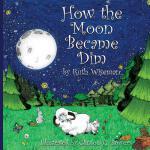 【预订】How the Moon Became Dim