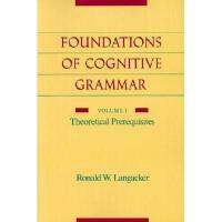 【预订】The Foundations of Cognitive Grammar: Volume I: