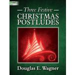【预订】Three Festive Christmas Postludes