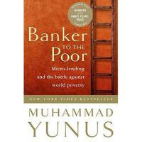【预订】Banker to the Poor: Micro-Lending and the Battle