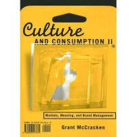 【预订】Culture and Consumption II: Markets, Meaning, and