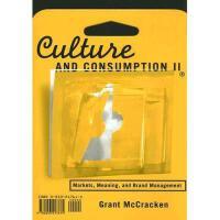 【预订】Culture and Consumption II: Markets, Meaning, and
