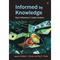 【预订】Informed by Knowledge: Expert Performance in Complex
