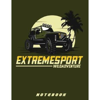 "【预订】Jeep Extreme Sport 8.5"" x 11"" Notebook: Blank lined Notebook/Journal for the Jeep lover in you 预订商品,需要1-3个月发货,非质量问题不接受退换货。"