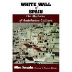 【预订】White Wall of Spain: The Mysteries of Andalusian