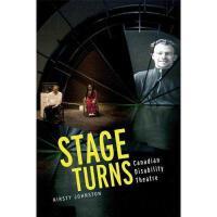 【预订】Stage Turns: Canadian Disability Theatre