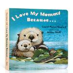 顺丰发货 英文原版进口绘本 I Love My Mommy Because... 我爱我妈妈 低幼儿童早教启蒙纸板书
