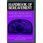 【预订】Handbook of Bereavement: Theory, Research, and